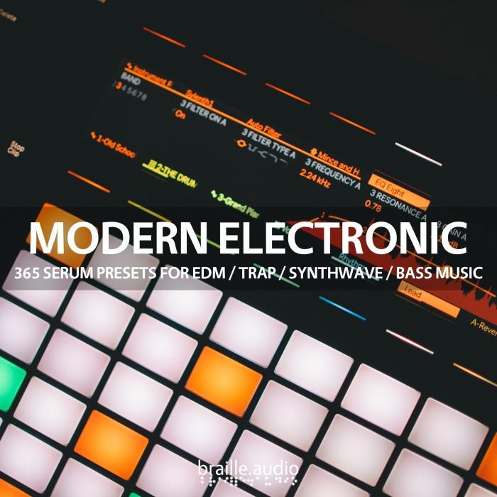 Braille Audio - Modern Electronic - 365 Serum Presets
