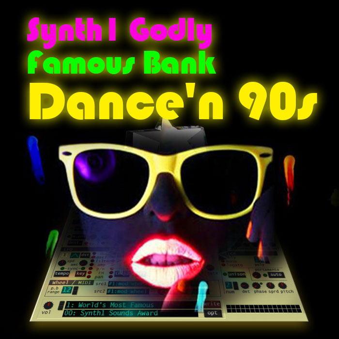 Synth1 Godly Famous Bank: Dance'n 90s